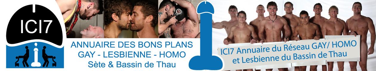 ICI7 ici Sète Annuaire Sète et Bassin de Thau GAYFRIENDLY and GIRLFRIENDLY Sète et Bassin de Thau soirée Gay, restaurant homo, hôtel trio.